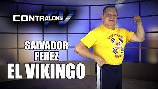 ContralonaTV: Programa #82 - Salvador Pérez (El Vikingo)