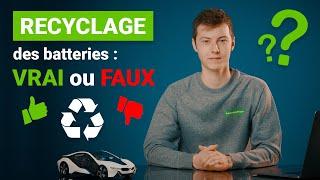 La vérité sur le recyclage des batteries de voitures électriques