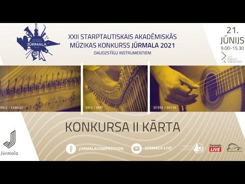 """XXII Starptautiskais akadēmiskās mūzikas konkurss """"Jūrmala 2021″/ II KĀRTA"""