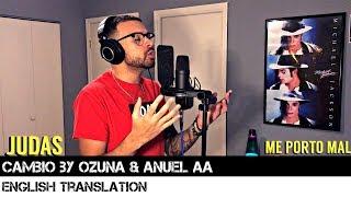 Cambio by Ozuna & Anuel AA (ENGLISH TRANSLATION)