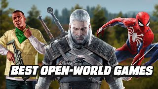 20 Best Open World Games To Play Right Now