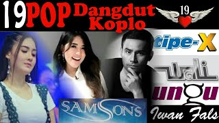 19 The Best POP Dangdut Koplo All Artis Indonesia