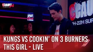 Kungs vs Cookin' on 3 Burners - This Girl - Live - C'Cauet sur NRJ
