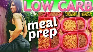 LOW CARB MEAL PREP for WEIGHT LOSS 2020 (How I Lost 130 Pounds)