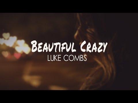 Luke Combs - Beautiful Crazy (Lyric Video)