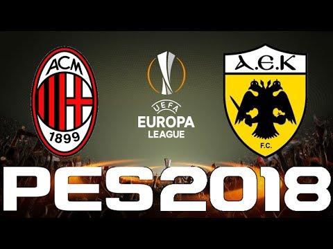 UEFA Europa League - PES 2018 - AC MILAN vs AEK ATHENS