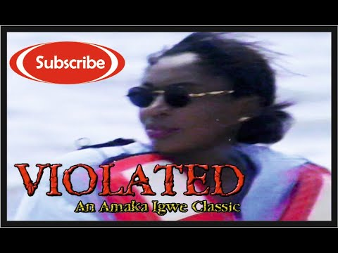 Violated : Nollywood Classic Movie_Episode 9