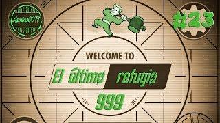 (#23) REFUGIO 999 - LA MEJOR ARMA DE FALLOUT SHELTER