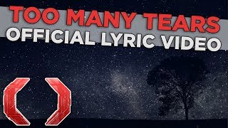 Celldweller Too Many Tears Official Lyric Video