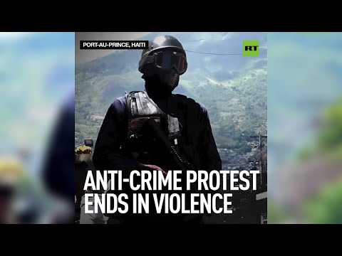 'These days you don't live in Haiti, you just try not to die' | Anti-crime protest ends in violence