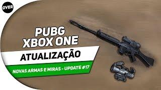 ⚠️PUBG XBOX ONE: ATUALIZAÇÃO NOVAS ARMAS E MIRAS - UPDATE #17