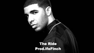 Drake Ft. The Weeknd - The Ride (Instrumental) (Prod.IfeFinch) (*NEW* Beat 2015)