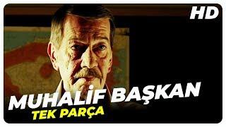 Muhalif Başkan (2013   HD) | Türk Filmi Tek Parça (HD)