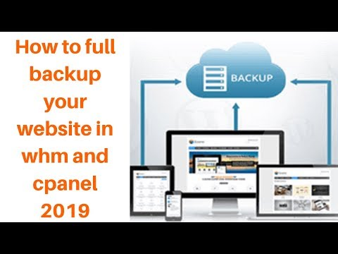 How to full backup your website in whm and cpanel 2019