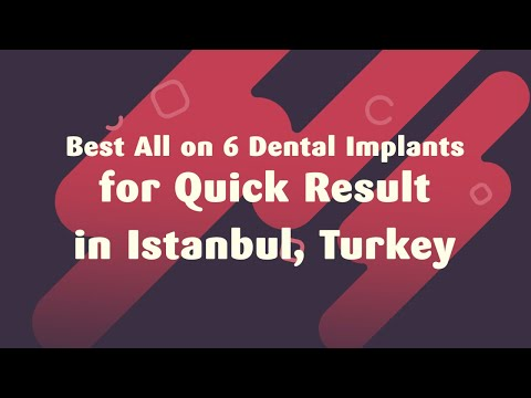 Best-All-on-6-Dental-Implants-for-Quick-Result-in-Istanbul-Turkey