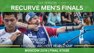 Live Session: recurve men's finals   Moscow 2019 Hyundai Archery World Cup Final