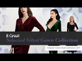8 Great Selected Velvet Gown Collection Amazon Gown Style Collection 2017