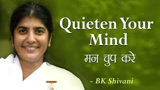 Quieten Your Mind: 26a: BK Shivani (English Subtitles)