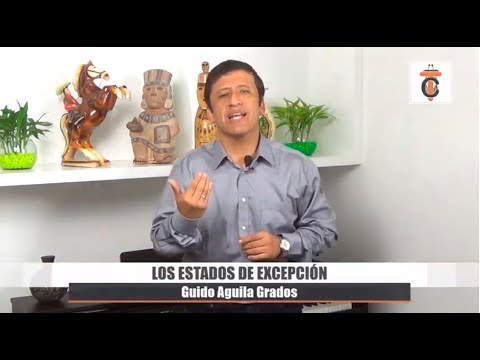 Los Estados de Excepción - Tribuna Constitucional 49 - Guido Aguila Grados