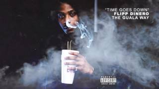 "Flipp Dinero   ""Time Goes Down"" (Official Audio)"
