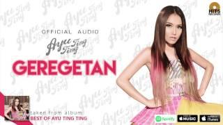 Gambar cover Ayu Ting Ting - Gregetan (Official Audio)