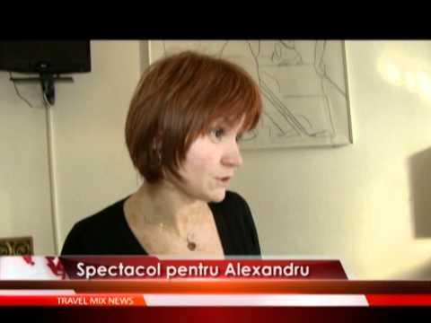 Spectacol pentru Alexandru