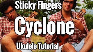 Sticky Fingers   Cyclone   Ukulele Tutorial For Two Ukuleles   Tabs & Chords