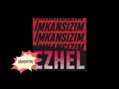 Ezhel - İmkansızım