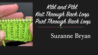 How to Ktbl and Ptbl - Knit through back loop & Purl through back loop