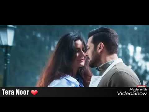 Tera Noor Full Song - Tiger Zinda Hain • Best Bollywood songs 2018•  Salman khan and Katrina Kaif