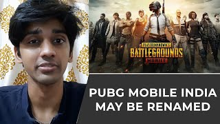 PUBG Mobile India may be renamed | TECHBYTES