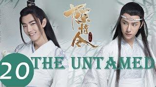 ENG SUB《陈情令 The Untamed》EP20——主演:肖战、王一博、孟子义