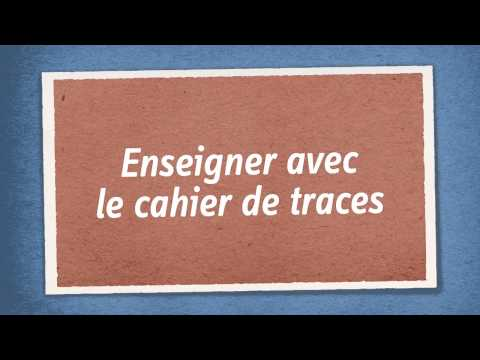 Le cahier de traces: an educational tool to own!