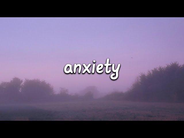 Julia Michaels - Anxiety (Lyrics) ft. Selena Gomez
