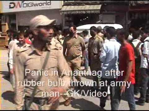 Panic in Anantnag after rubber bulb thrown at army man