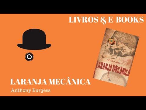LARANJA MECÂNICA - Anthony Burgess