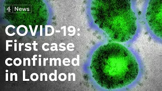 First coronavirus case confirmed in London - latest on COVID-19