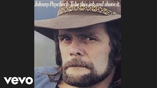 Johnny Paycheck - Take This Job And Shove It (Audio)