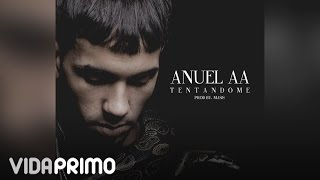 Tentandome (Audio) - Anuel AA (Video)