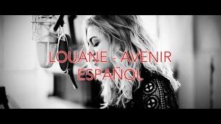 Louane - Avenir [ESPAÑOL- FRANCÉS]