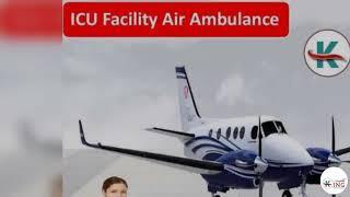 ICU Care King Air Ambulance in  Delhi -King Air