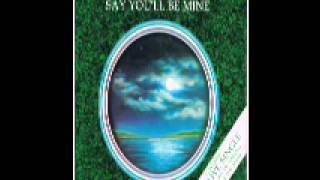 Say You'll Be Mine  - Christopher Cross