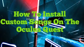 how to download custom songs on beat saber oculus rift s