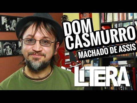 Lítera - Dom Casmurro - Machado de Assis
