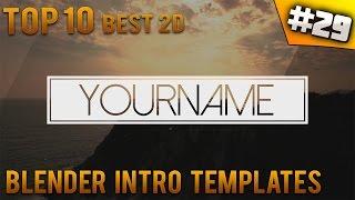 TOP 10 BEST Blender 2D Intro Templates 29 Free Download