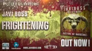 Javi Boss - Frightening