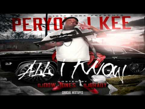 Peryon J Kee - Gangsta Shit (Feat. Slim 400 & Redrum) [All I Know] [2015] + DOWNLOAD