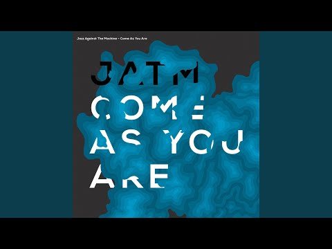 Come as You Are (Cover Version) online metal music video by JAZZ AGAINST THE MACHINE