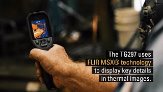 FLIR TG297: Tips for Using MSX®
