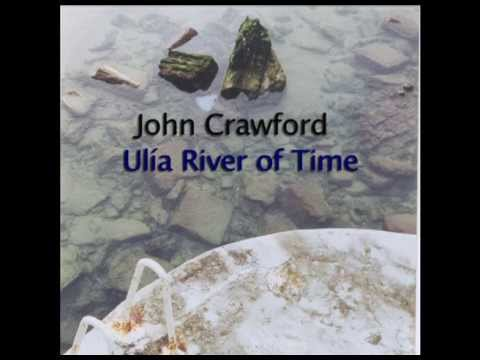 John Crawford Ulia River of Time (album sampler)